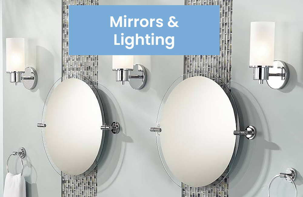 Mirros and Lighting